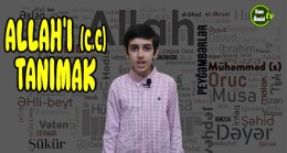 Allah'ı (c.c) tanımak