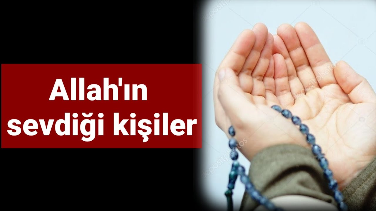 Allah'ın sevdiği kişiler